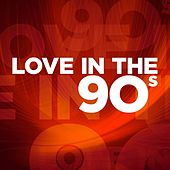 Love In the 90s de Various Artists