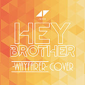 Hey Brother de Wayfarer