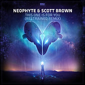 This One Is For You (Restrained Remix Edit) de Neophyte