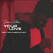 Your Love by Drama Relax