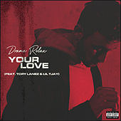 Your Love de Drama Relax