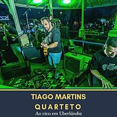 Ao Vivo em Uberlândia de Tiago Martins