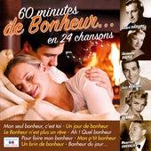60 Minutes De Bonheur von Various Artists