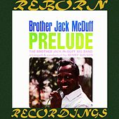 Prelude (HD Remastered) de Jack McDuff