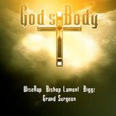God's Body by WiseRap