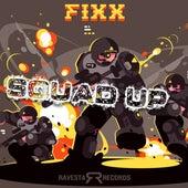 Squad Up by DJ Fixx