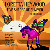 Five Shades of Summer - The Remixes by Loretta Heywood