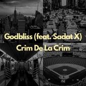 Crim De La Crim von Godbliss