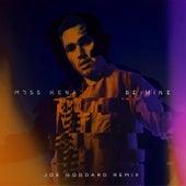 Be Mine (Joe Goddard Remix) von Moss Kena