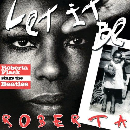 Let It Be Roberta - Roberta Flack Sings The Beatles (Exclusive Version) by Roberta Flack