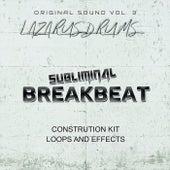 Subliminal Breakbeat (Original Sound, Vol. 3) de Lazarus Drums