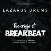 The Origin of Breakbeat de Lazarus Drums