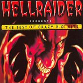 Hellraider - The Best .... Crazy Hardcore Hits by Various Artists