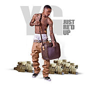 Just Re'd Up by YG