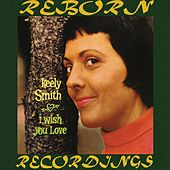 I Wish You Love (HD Remastered) by Keely Smith