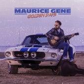 Golden Days by Maurice Gene