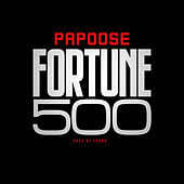 Fortune 500 by Papoose