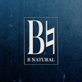 B Natural by B Natural