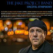 Uncivil Symphony von The Jake Project Band