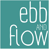 Ebb and Flow de The Ebb and Flow