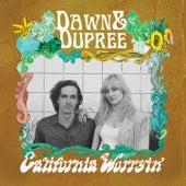 California Worryin' by Dawn