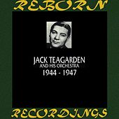 1944-1947 (HD Remastered) by Jack Teagarden