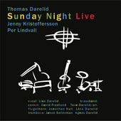 Sunday Night Live by Thomas Darelid