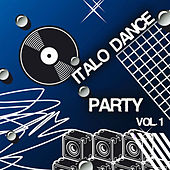 Italo Dance Party, Vol. 1 von Various