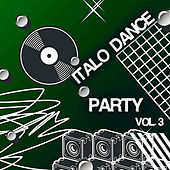 Italo Dance Party, Vol. 3 von Various