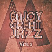 Enjoy Great Jazz - Vol.5 von Various Artists