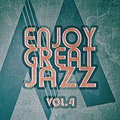 Enjoy Great Jazz - Vol.4 by Various Artists