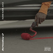Numb Numb Juice by Schoolboy Q