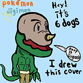 Pokemon x Digimon von 6 Dogs