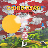 Chinatown (Extended Mix) by Liu'