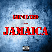 Imported from Jamaica de Various Artists