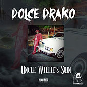 Uncle Willie's Son by Dolce Drako
