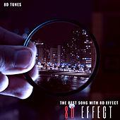The Best Song with 8D Effect (8D Tunes) von 8d Effect