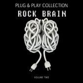 Rock Brain: Plug & Play Collection, Vol. 2 de Various Artists