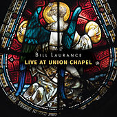 Live At Union Chapel de Bill Laurance