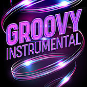 Groovy Instrumental von Various Artists