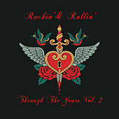 Rockin' & Rollin': Through the Years, Vol. 2 de Various Artists