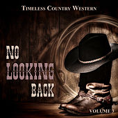 Timeless Country Western: No Looking Back, Vol. 3 de Various Artists