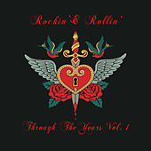 Rockin' & Rollin': Through the Years, Vol. 1 by Various Artists