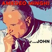 e ...John di Amedeo Minghi