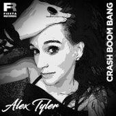 Crash Boom Bang by Alex Tyler