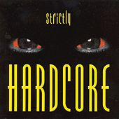 Strictly Hardcore von Various Artists