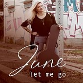 Let Me Go de June