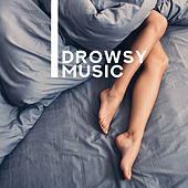 Drowsy Music - 15 Tracks to Sleep, Short Nap, Relaxation and Rest in Bed de Healing Sounds for Deep Sleep and Relaxation