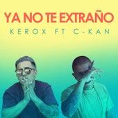 Ya No Te Extraño by Kerox