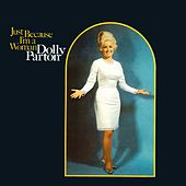 Just Because I'm a Woman by Dolly Parton